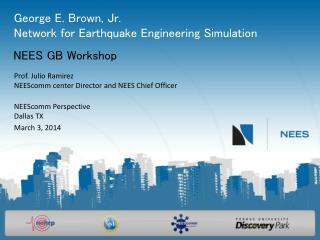 George E. Brown, Jr. Network for Earthquake Engineering Simulation