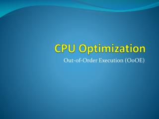 CPU Optimization