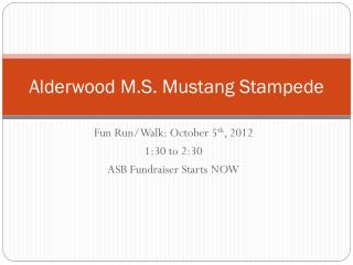 Alderwood M.S. Mustang Stampede