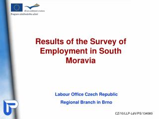 Results of the  Survey of Employment  in  South  Moravia