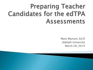 Preparing Teacher Candidates for the edTPA Assessments