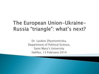 "The European Union-Ukraine-Russia ""triangle"": what's next?"