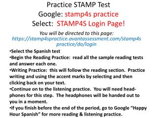 Practice STAMP Test Google:  stamp4s practice Select:   STAMP4S Login Page!