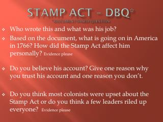 Stamp Act – DBQ* *Document-Based Question