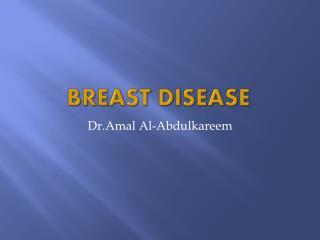 Breast disease