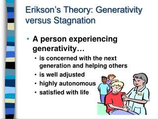 Erikson's Theory: Generativity versus Stagnation