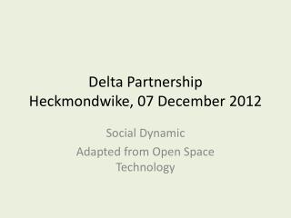 Delta Partnership Heckmondwike , 07 December 2012