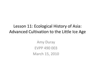Lesson 11: Ecological History of Asia: Advanced Cultivation to the Little Ice Age