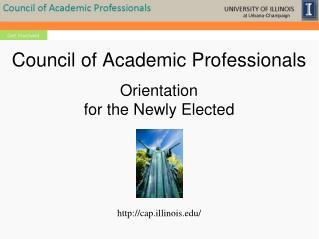 Council of Academic  Professionals Orientation  for the Newly Elected