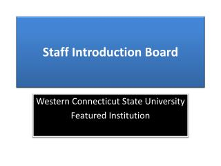 Staff Introduction Board