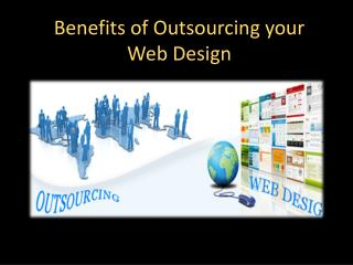 Benefits of Outsourcing your Web Design