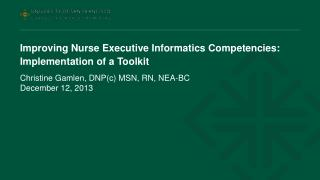 Improving Nurse Executive Informatics Competencies:  Implementation of a Toolkit