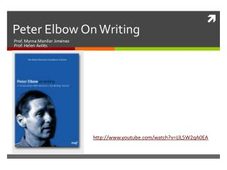Peter Elbow On Writing