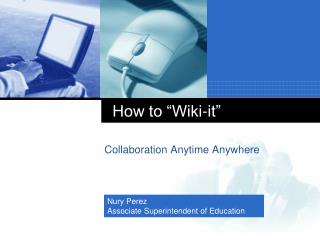 "How to ""Wiki-it"""