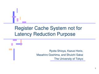 Register Cache System not for Latency Reduction Purpose