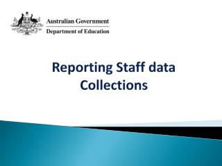 Reporting Staff data Collections