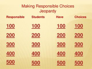 Making Responsible Choices Jeopardy