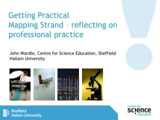 Getting Practical Mapping  Strand – reflecting on professional practice