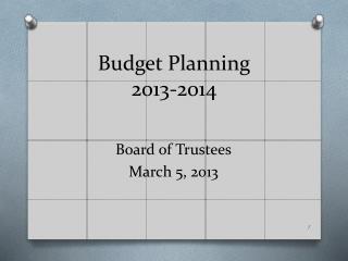 Budget Planning 2013 -2014