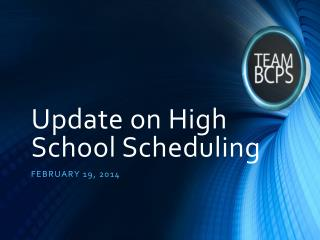 Update on High School Scheduling