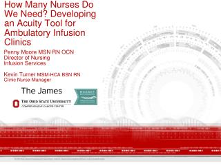 How Many Nurses Do We Need? Developing an Acuity Tool for Ambulatory Infusion Clinics
