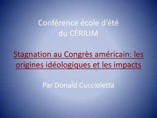 Stagnation au Congrès américain: les origines idéologiques et les impacts