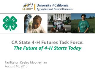 CA State 4-H Futures Task Force: The Future of 4-H Starts Today