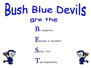 Bush Blue Devils