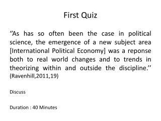 First Quiz