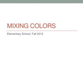 Mixing Colors