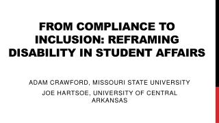 From Compliance to Inclusion: Reframing Disability in Student Affairs