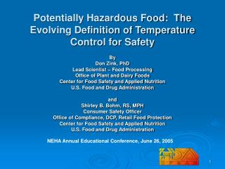 Potentially Hazardous Food:  The Evolving Definition of Temperature Control for Safety