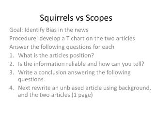 Squirrels  vs  Scopes
