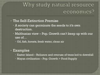 Why study natural resource economics?