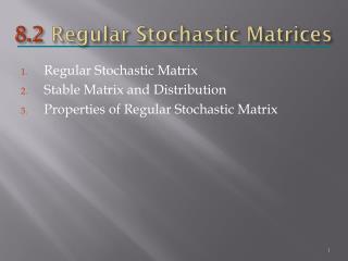 8.2  Regular Stochastic Matrices