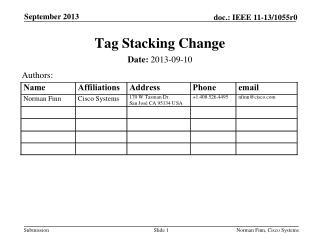 Tag Stacking Change