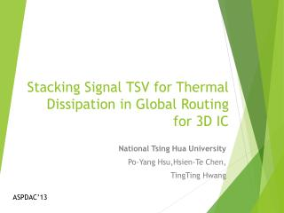 Stacking Signal TSV for Thermal Dissipation in Global Routing for 3D IC