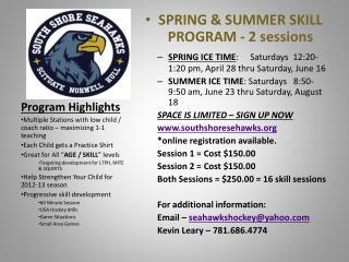 SPRING & SUMMER SKILL PROGRAM - 2 sessions