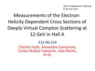 E12-06-114 Charles Hyde,  Alexandre  Camsonne, Carlos Mu�oz Camacho, Julie Roche,  et al ,