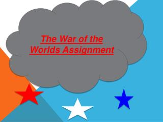 The War of the Worlds Assignment