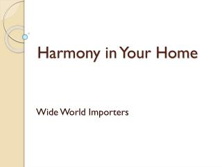 Harmony in Your Home