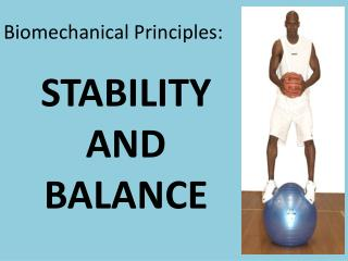 Biomechanical Principles: