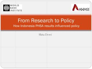 From Research to Policy  How Indonesia PHSA results influenced policy