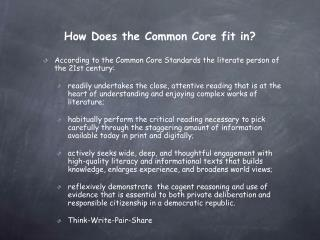 How Does the Common Core fit in?