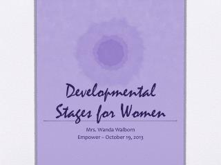 Developmental Stages for Women