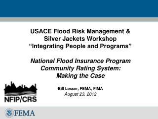 """USACE Flood Risk Management & Silver  J ackets Workshop """"Integrating People and Programs"""""""