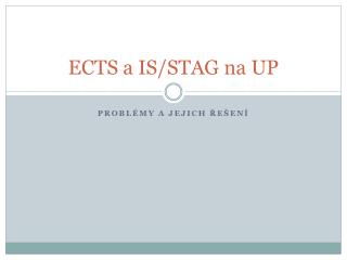 ECTS a IS/STAG na UP