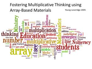 Fostering Multiplicative Thinking using Array-Based Materials