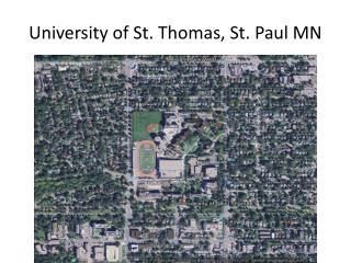 University of St. Thomas, St. Paul MN