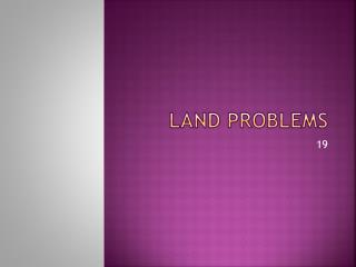 Land problems
